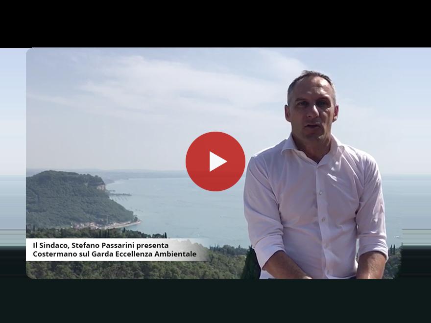 Il Sindaco Passarini Stefano presenta Costermano Sul Garda Eccellenza Ambientale.